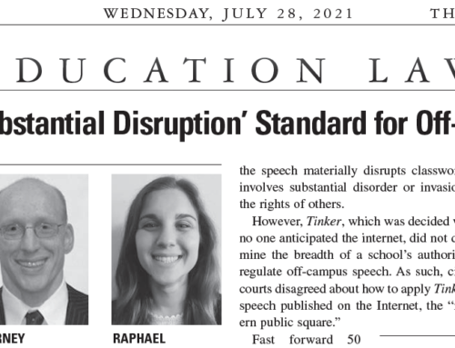 Laura Raphael and Dave Berney in Legal Intelligencer: High Court Applies 'Substantial Disruption' Standard for Off-Campus Cyber Speech